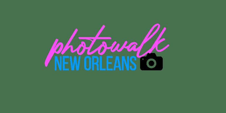 Photowalk New Orleans - Do it for the gram